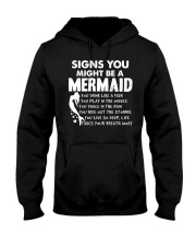 Signs You Might Be A Mermaid  Hooded Sweatshirt front