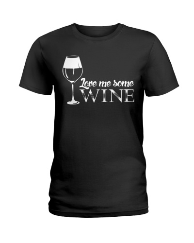 Love Me Some Wine - Last Day To Order