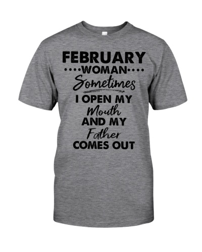 February Woman Sometimes I Open My Mouth