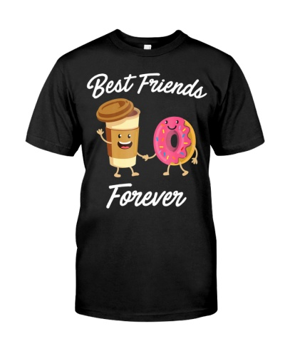 Best Friends Forever Donut And Coffee T-shirt