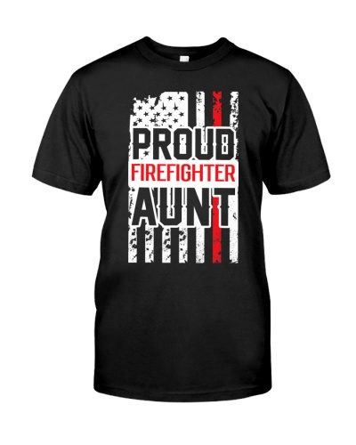 Proud Firefighter Aunt Shirt For Support Of Niece