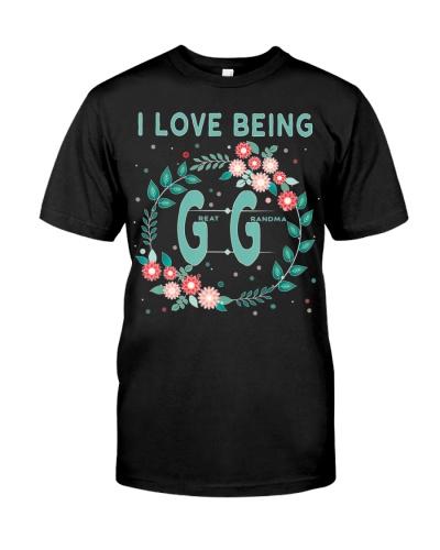 GG Shirt I Love Being GiGi Great Grandmother Shirt