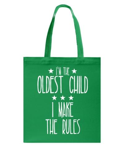 Oldest Child I Make The Rules