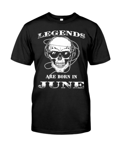 Legends Are Born In June Tee