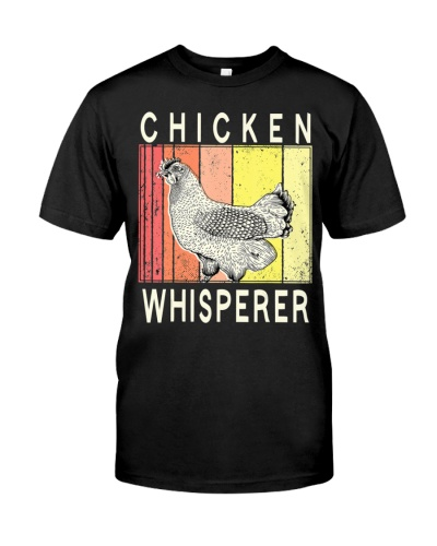 Chicken Whisperer Funny Chicken Farmer Farming