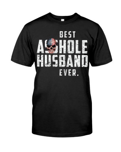 Best Asshole Husband Ever T-Shirt Distressed Gift