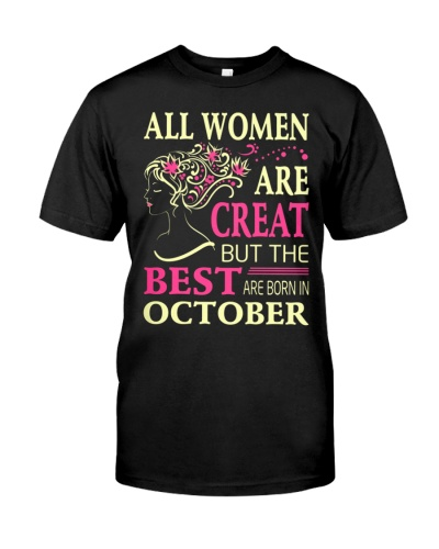 All Women Are Creat But The Best Born In October