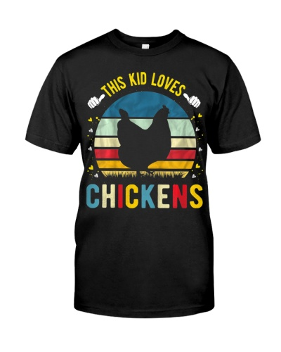 This Kid Loves Chickens Boys And Girls Chicken