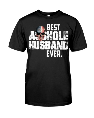 Best Asshole Husband Ever T-Shirt