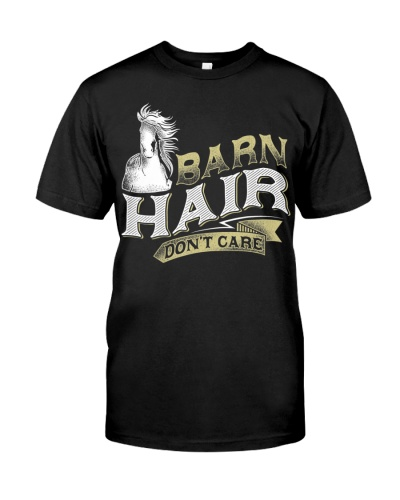 Barn Hair Don't Care Horse Riding T-Shirt