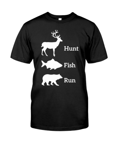 Funny Hunting Fishing Hunt Fish Run Bear Gift