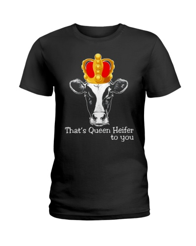 That's Queen Heifer To You