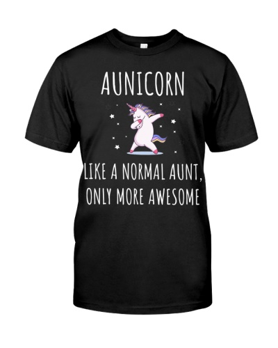 Aunicorn Shirt Like A Normal Aunt - Auntie Unicorn