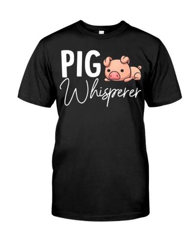 Pig Whisperer Shirt Gift For Pig Lover T-Shirt