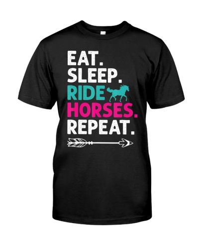 Eat Sleep Ride Horses Repeat T-Shirt Horse Lovers