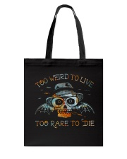 Too Weird To Live1 Tote Bag thumbnail