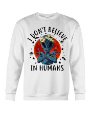 I Dont Believe In Humans Crewneck Sweatshirt thumbnail