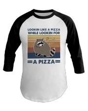 Raccoon Lookin Like A Pizza Baseball Tee thumbnail