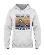 Raccoon Lookin Like A Pizza Hooded Sweatshirt front
