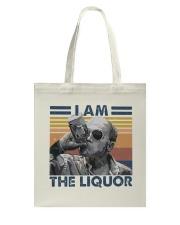I Am The Liquor1 Tote Bag thumbnail
