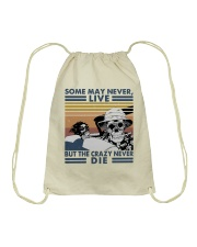 Some May Never Life1 Drawstring Bag thumbnail