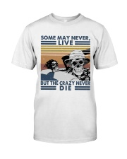 Some May Never Life1 Classic T-Shirt tile