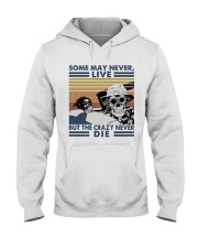 Some May Never Life1 Hooded Sweatshirt thumbnail