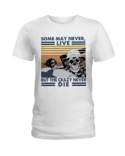 Some May Never Life1 Ladies T-Shirt thumbnail