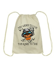 Too Weird To Live2 Drawstring Bag thumbnail