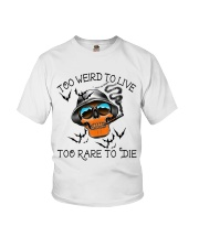 Too Weird To Live2 Youth T-Shirt thumbnail