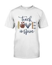 Teach Love Inspire Classic T-Shirt front