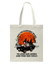 Into The Darkness We Go Tote Bag thumbnail