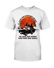 Into The Darkness We Go Classic T-Shirt front