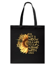 Im Not A Widow Im A Wife Tote Bag tile