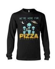 We Are Here For Pizza Long Sleeve Tee thumbnail