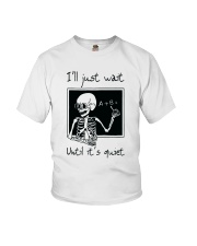 I Will Just Wait Until Youth T-Shirt thumbnail