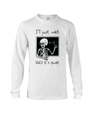 I Will Just Wait Until Long Sleeve Tee thumbnail