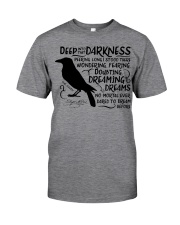 Deep Into That Darkness Classic T-Shirt front