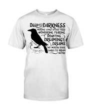Deep Into That Darkness Classic T-Shirt tile