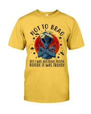 Not To Brag Classic T-Shirt front
