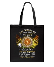 You Taught Me In Life Mom Tote Bag thumbnail