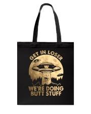 Get In Loser Tote Bag thumbnail