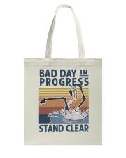 Bad Day In Progress Tote Bag thumbnail