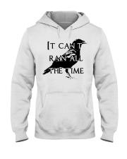 It Can Not Rain Hooded Sweatshirt thumbnail