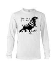 It Can Not Rain Long Sleeve Tee thumbnail
