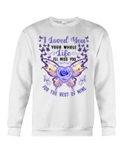 I Loved You Your Whole Crewneck Sweatshirt thumbnail