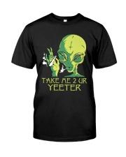 Take Me 2 UR Classic T-Shirt front