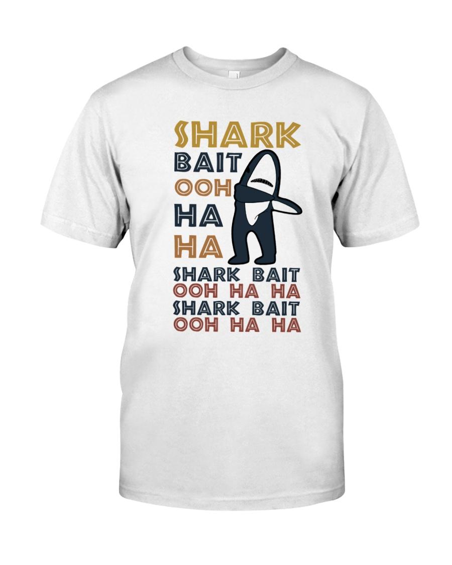 Shark Bait Ooh Ha Ha Classic T-Shirt
