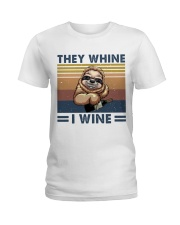 They Wine I Wine Ladies T-Shirt thumbnail
