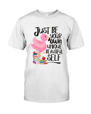Jusst Be Own Unique Classic T-Shirt front
